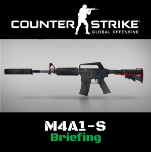 M4A1-S | Briefing